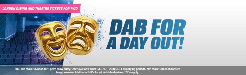 Dab for a Day Out